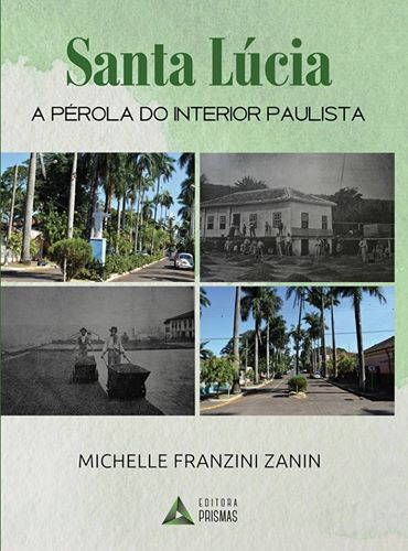Capa do livro Santa Lúcia: A pérola do interior paulista.